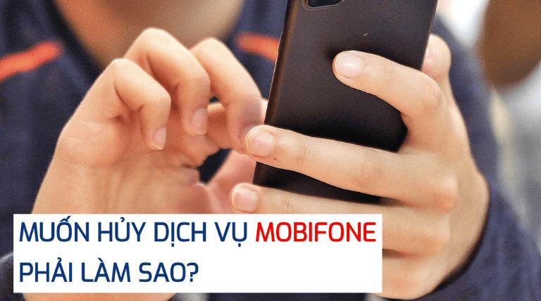 cách hủy 3g mobiphone