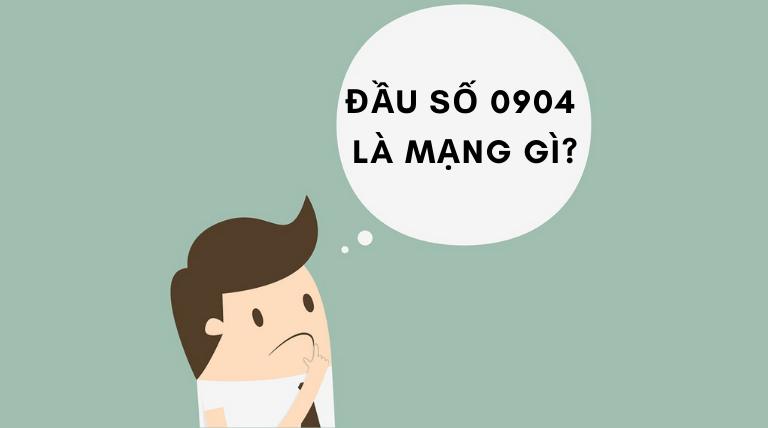 0904 là mạng gì